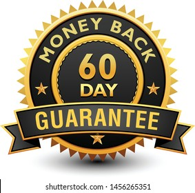 Heavy powerful 60 day money back guarantee badge, seal, stamp, label with ribbon isolated on white background.