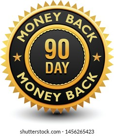 Heavy powerful 90 day money back guarantee badge, seal, stamp, label isolated on white background.