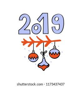 Hello 2019 greeting card with hand drawn christmas balls hanging on twig