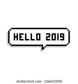 Hello 2019 pixel bubble speech - isolated vector illustration