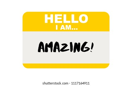 Hello, I am... Amazing, Sticker Vector