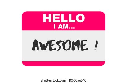 Hello, I am... Awesome, Sticker Vector