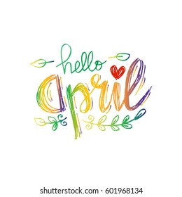 Hello April hand lettering inscription. Greeting card.