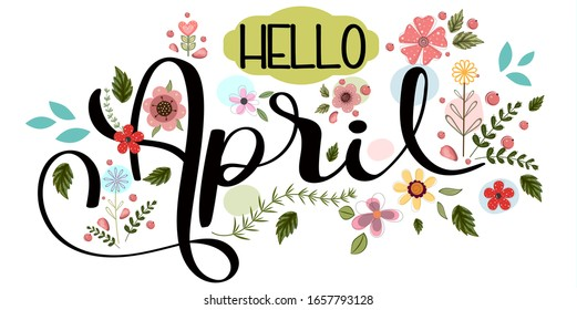 Hello April. APRIL month vector with flowers and leaves. Decoration floral. Illustration april background
