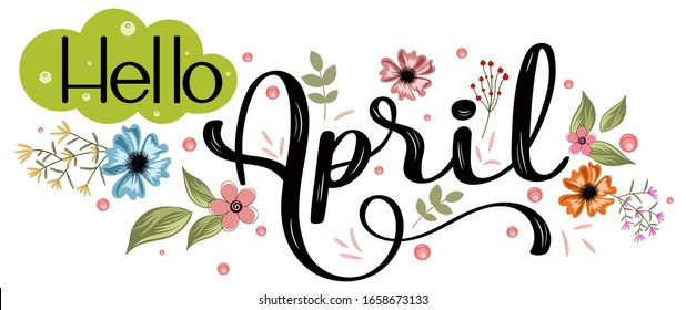 Hello April. APRIL month vector with flowers and leaves. Decoration floral. Illustration month april