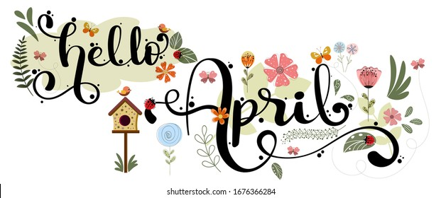 Hello April. APRIL month vector hand lettering with flowers, butterflies and leaves. Decoration floral. Illustration month april