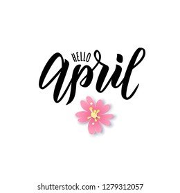 Hello April text. Hand lettering typography. Vector illustration as poster, postcard, greeting card, invitation template. Concept April advertising