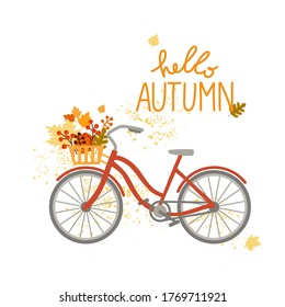 Hello Autumn. Bicycle with red and yellow leaves and berries. Leaf fall Hand drawn lettering. Vector illustration on a white background.