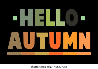Hello Autumn Colorful Text,Vector illustration.
