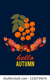 Hello autumn leave and Rowan. Card