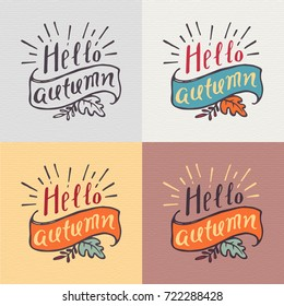 """""""Hello Autumn"""" Lettering. Hand Written Unique Typography of Autumn Colors. Vector Illustration for Your Design."""