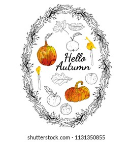Hello autumn set: oval wreath branches frame, inscription, pumpkins, apples, oak, maple falling leaves, candles. Hand drawn line art vector illustration with watercolor elements. Seasonal decoration.