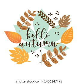 Hello autumn text, with colorful leaves wreath, on white backgrond.