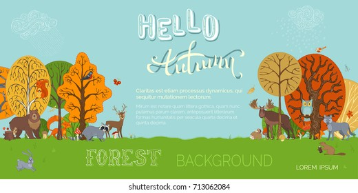 Hello autumn! Vector forest background in cartoon style. Adorable woodland wild animals and birds in forest. Fox, moose, deer, hare, squirrel, racoon, hedgehog, owl, beaver between autumn trees.