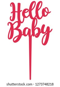 Hello Baby Cake Topper File ready to cut with a laser cutting machine