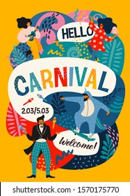 Hello Carnival. Vector poster with funny dancing men and women in bright modern costumes. Design element for carnival concept and other use.