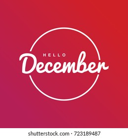 Hello December. Circle. Typography. Vector lettering.