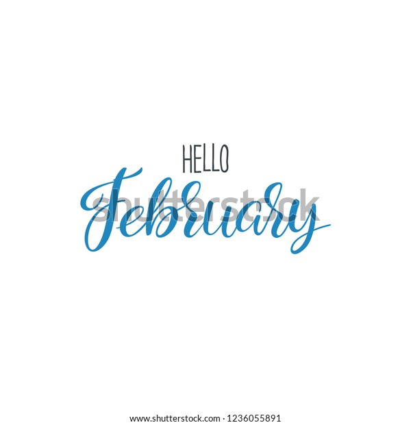 Hello February Calligraphy Winter Greeting Card Stock Vector