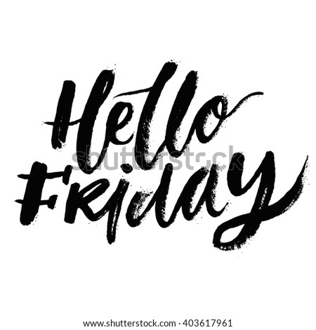 Hello Friday Inspirational Phrases Motivational Quotes Stock Vector Mesmerizing Inspirational Phrases