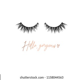 Hello gorgeous inspirational t-shirt design with lashes. Feminine inspirational print. Vector illustration.