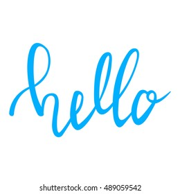 "Hello hand lettering. Modern calligraphy Hello. Hello inscrition. Brush Pen lettering ""Hello"" isolated on white background. Handwritten vector Illustration."