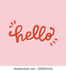 Hello handwritten lettering inscription. Hand drawn bright display letters on the peach-coloured background. Cartoon style text for apparel, ecard, poster, t shirt, blog cover. Vector illustration