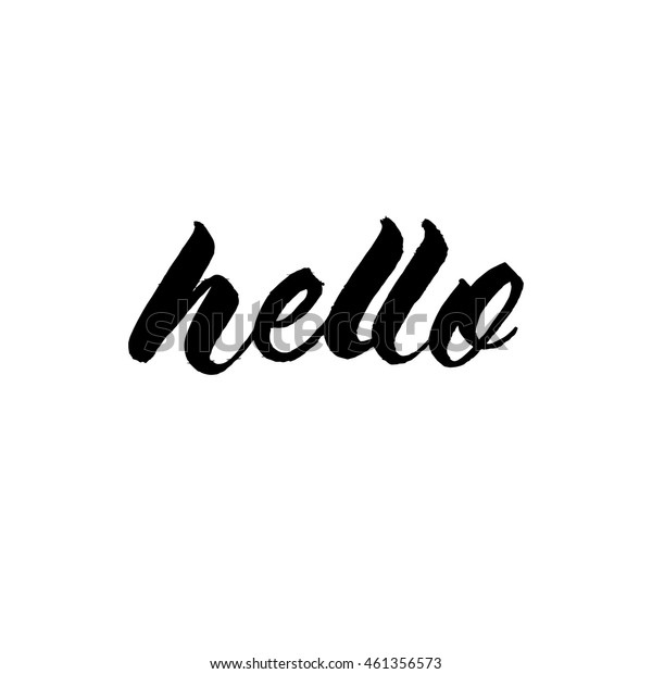 Hello, ink hand lettering. Modern brush calligraphy. Handwritten phrase.