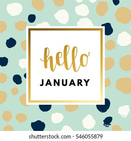 Hello January creative, printable journaling, wedding day greeting card. Gold minimal logo in frame on abstract background Vintage modern design for banner, poster, flyer, package template.
