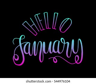 hello january. Hand Lettered Quote. Modern Calligraphy