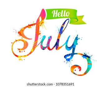 Hello July. Hand written vector word of rainbow splash paint