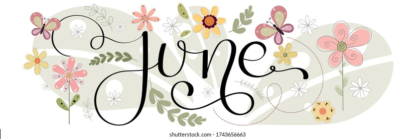 Hello June. JUNE month vector with flowers, butterflies and leaves. Decoration floral. Illustration month June