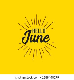 Hello June vector template. Design for banner, greeting cards or print.