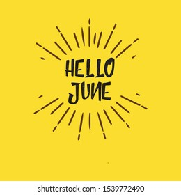 Hello June Vector Template. Design for banner, greeting card or print.