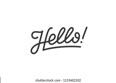 Hello. Lettering for banner, poster and sticker concept with text Hello. Icon message Hello on white background. Calligraphic simple logo for banner, poster, web. Vector Illustration