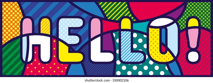 HELLO! lettering Pop Art Illustration. Pop-art design.