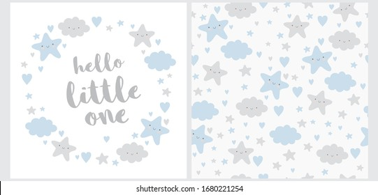 Hello Little One. Lovely Baby Shower Illustration and Seamless Vector Pattern. Wreath Made of Cute Stars, Fluffy Clouds and Sweet Hearts. Happy Sky Vector Print. Funy Nursery Art Ideal for Card.