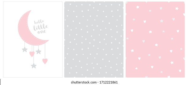 Hello Little One. Lovely Baby Shower Vector Card with Pink Moon and Hanging Stars and Hearts. 2 Seamless Vector Patterns with White and Gray Hearts and Moon Isolated on a Gray and Pink Background.