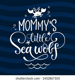 Hello little Sea wolf quote. Simple white color baby shower hand drawn grotesque script style lettering vector logo phrase. Doodle crab, starfish, sea waves, bubbles, jellyfish design.