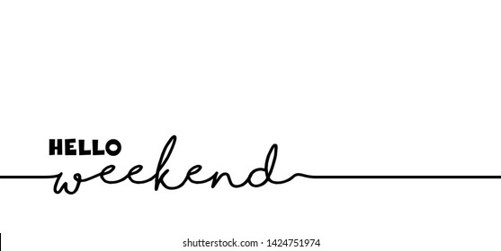 Hello long weekend loading bar Vector fun funny day keel calm happy weekend Happy lazy day Party Week end is coming Glass Drink free freedom Success progress Installing Friday Saturday Sunday chill