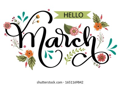 Hello March month vector with flowers and leaves. Decoration floral. Illustration month march
