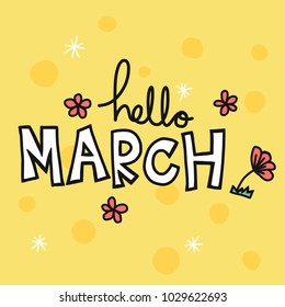 Hello March word and flower vector illustration