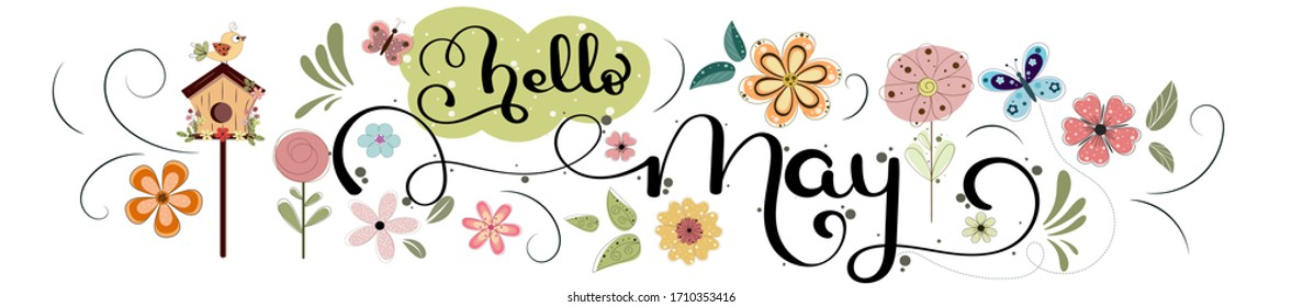 Hello May hand lettering card. MAY month vector with flowers, birdhouse, butterflies and leaves. Decoration floral. Illustration month may