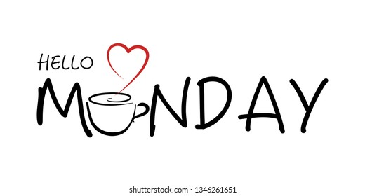 Hello Monday - lettering design for posters, flyers, t-shirts, cards, invitations, stickers, banners.