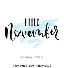 Hello november. Hand written elegant phrase. Typography poster, sticker design, apparel print. Black vector isolated on white background.