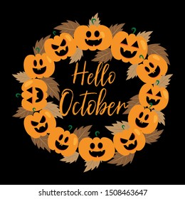 Hello October handwritten text, and pumpkin wreath with autumn leaves, on black background. Good for print, posters, flyers, t-shirts, cards, invitations, stickers, banners.