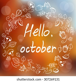 Hello, october. Template with blurred background and doodle style wreath with leaves