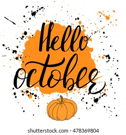 Hello, october. Template with orange blot and modern hand lettering