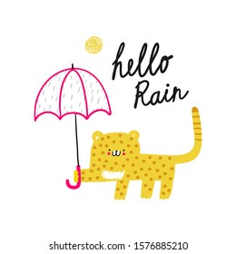 Hello Rain. Cute leopar holding pink umbrella. Cute funny cartoon baby character. Pet animal. Vector illustration.