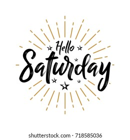 Hello Saturday - Fireworks - Today, Day, weekdays, calender, Lettering, Handwritten, vector for greeting