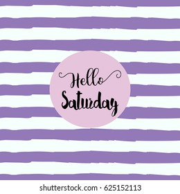 Hello Saturday. Vector illustration, eps10. Abstract illustration with grey lines on pink background. Seven days of week set, weekly calendar. Saturday – first day of weekend. Week planner concept.